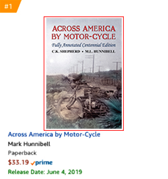 #1 New Release: Across America by Motor-Cycle: Fully Annotated Centennial Edition